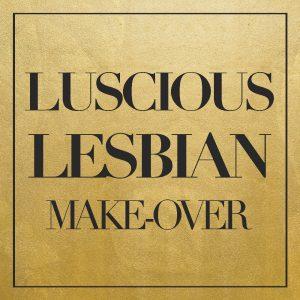 Dr. Frankie - Luscious Lesbian Make-Over
